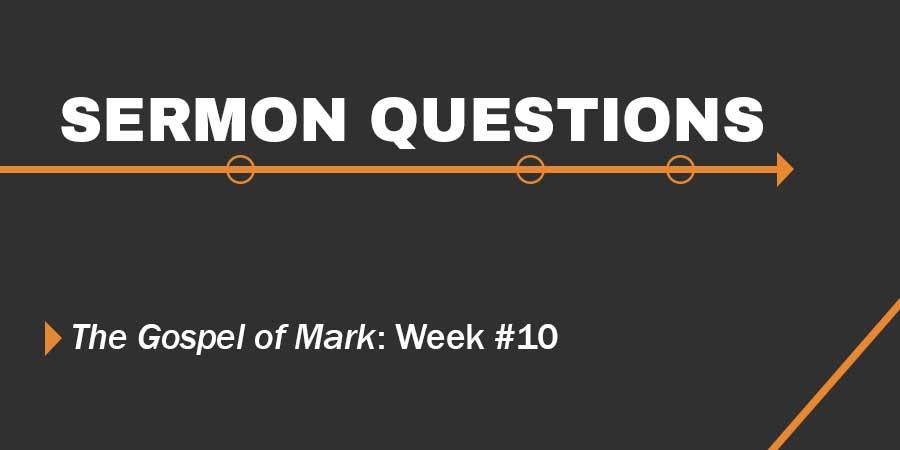 Sermon Questions - Week of 1/22/17